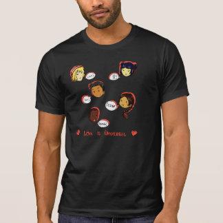Love is Universal Tee Shirts