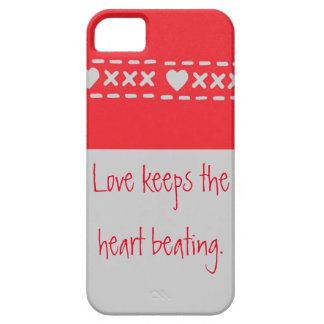 Love is what keeps the heart beating iPhone SE/5/5s case