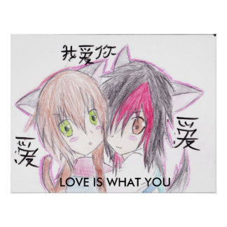 LOVE IS WHAT YOU MAKE IT... POSTER