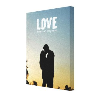 Love is Where our Story Begins Couple Photo Canvas Canvas Prints
