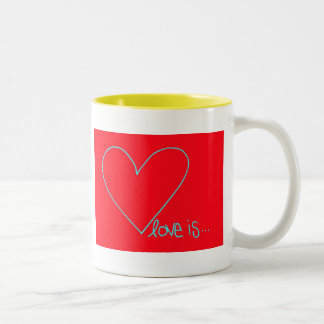 LOVE IS - YOU VALENTINE GREETING  - VALENTINE'S Two-Tone COFFEE MUG