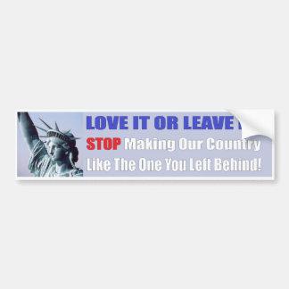Love It Or Leave Bumper Sticker Car Bumper Sticker
