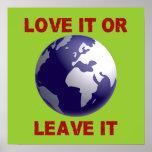 Love It Or Leave It Print