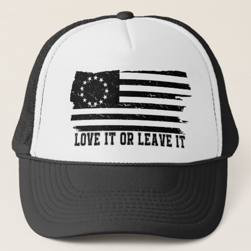 LOVE IT OR LEAVE IT rush_limbaugh betsy ross Flag Trucker Hat
