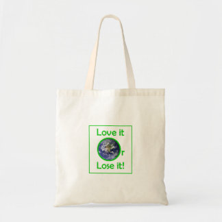 Love it or Lose it Tote bag