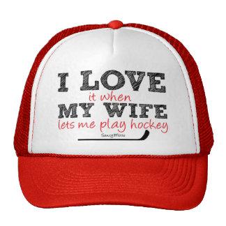 Love It When My Wife Let Me Play Hockey Cap Trucker Hat