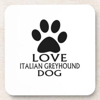 LOVE ITALIAN GREYHOUND DOG DESIGNS COASTER