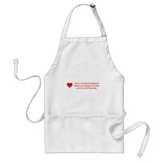 love-its-the-same-miserable-game-whether-you-are adult apron