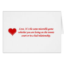 love-its-the-same-miserable-game-whether-you-are greeting card