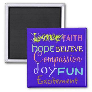 love, joy, faith, believe Affirmation/DIY Colors Magnet
