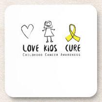 Love Kids Cure Childhood Cancer Awareness Suppor Beverage Coaster