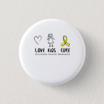Love Kids Cure Childhood Cancer Awareness Suppor Button