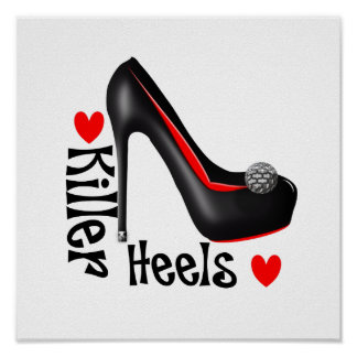 Love Killer Heels Girly Shoe Graphic Poster