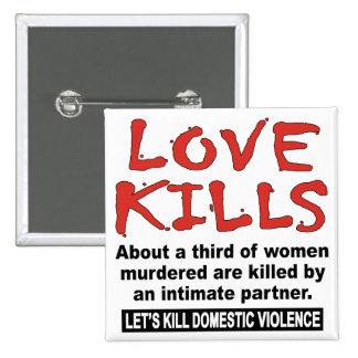 Love Kills Button
