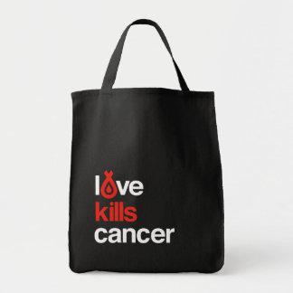 Love Kills Cancer - Grocery Tote