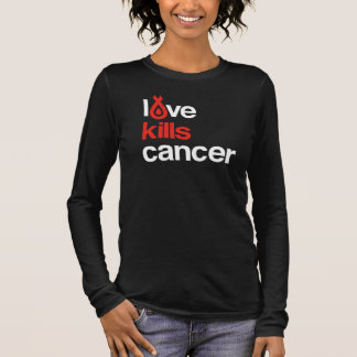 Love Kills Cancer - Women's Tee