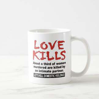 Love Kills Coffee Mug