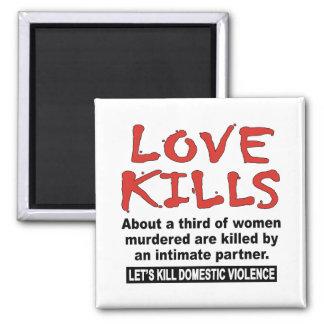 Love Kills Magnet