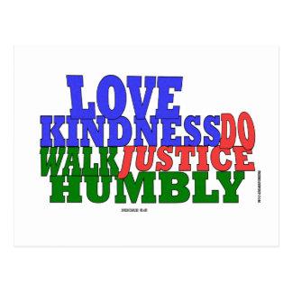 lOVE KINDNESS WALK HUMBLY Micah 6:8 Postcard