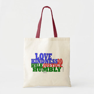lOVE KINDNESS WALK HUMBLY Micah 6:8 Tote Bag