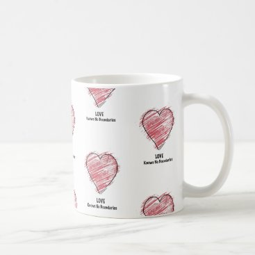 Wedding Themed LOVE Knows No Boundaries. Coffee Mug