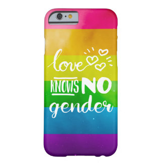 Love Knows No Gender LGBT Barely There iPhone 6 Case