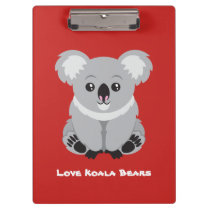 Love Koala Bears Clipboard