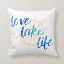 Love Lake Life Nautical Typography Watercolor Throw Pillow