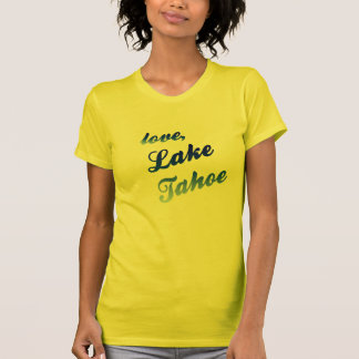 Love, Lake Tahoe - female yellow T-Shirt