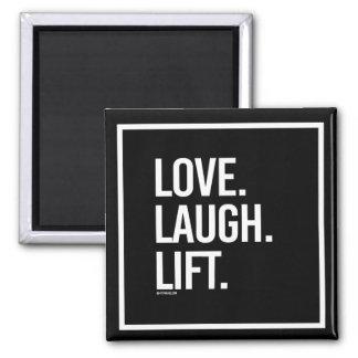 Love Laugh Lift -   - Gym Humor -.png Magnet