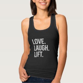Love Laugh Lift -   - Gym Humor -.png Tank Top
