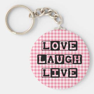 Love Laugh Live Keychain