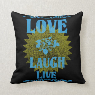 Love Laugh Live Pillow
