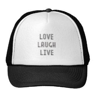 Love Laugh Live Trucker Hat