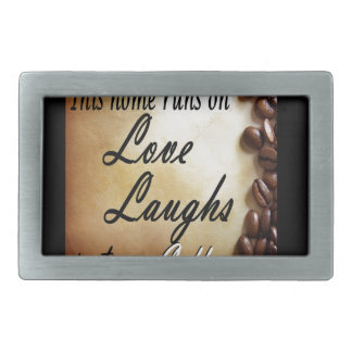 love, laughs, strong coffee belt buckle
