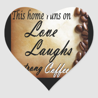 love, laughs, strong coffee heart sticker