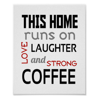 Love Laughter Coffee (standard picture frame size) Poster
