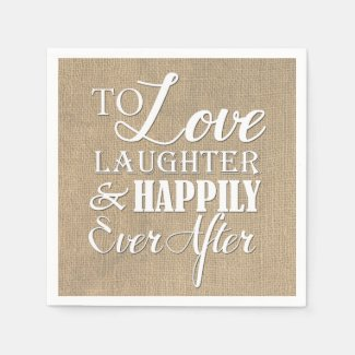 Love Laughter Happily Ever After Burlap Wedding Paper Napkin