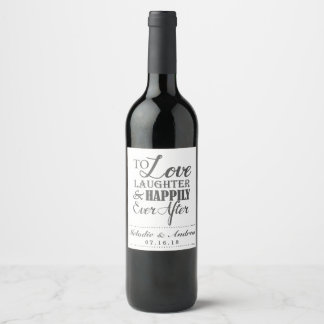 Love Laughter Happily Ever After Monogram Wedding Wine Label