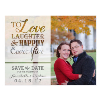 Love Laughter Happily Ever After Save the Date Postcard