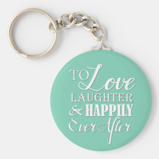 Love Laughter Happily Ever After Wedding Keychain