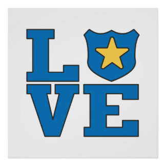 Love Law Enforcement Poster