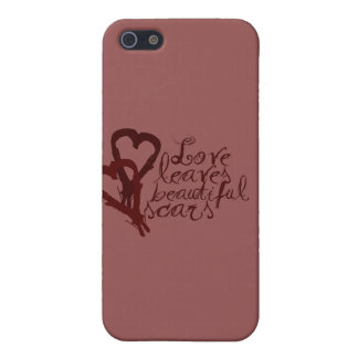 Love Leaves Beautiful Scars Cover For iPhone SE/5/5s