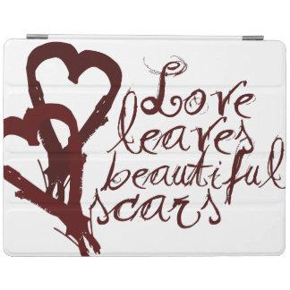 Love leaves beautiful scars iPad cover