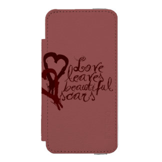 Love Leaves Beautiful Scars iPhone SE/5/5s Wallet Case