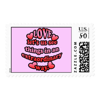 Love lets us see things in an extraordinary way. postage