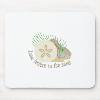 LOVE LETTERS IN THE SAND MOUSE PAD