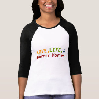 Love Life and Horror Movies t-shirt - Customisable