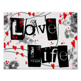 Love Life black,red,hearts,dots text poster