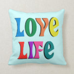 Love Life! custom pillow MADE IN AMERICA!
